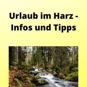 Urlaub im Harz - Infos und Tipps